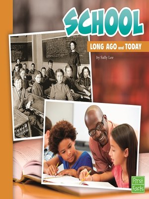 cover image of School Long Ago and Today
