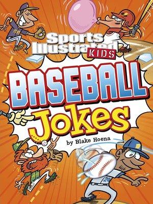 cover image of Sports Illustrated Kids Baseball Jokes