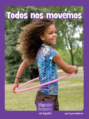 cover image of Todos nos movemos