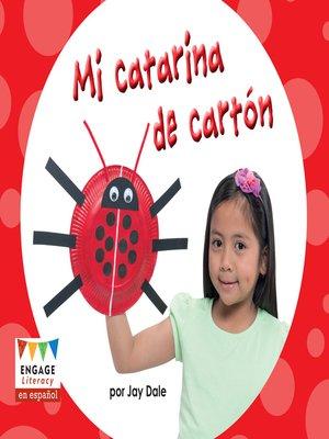 cover image of Mi catarina de cartón