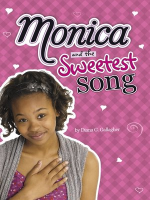 cover image of Monica and the Sweetest Song