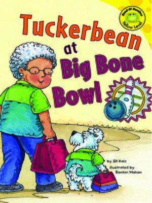 cover image of Tuckerbean at Big Bone Bowl