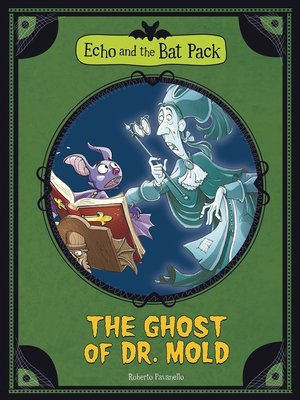 cover image of The Ghost of Dr. Mold