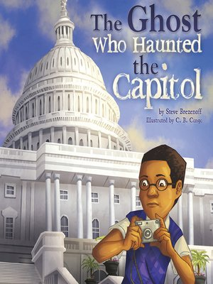 cover image of The Ghost Who Haunted the Capitol
