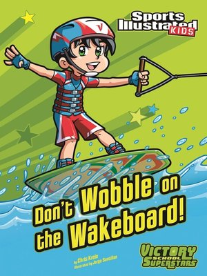cover image of Don't Wobble on the Wakeboard!