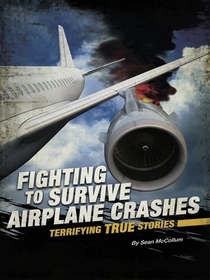 cover image of Fighting to Survive Airplane Crashes