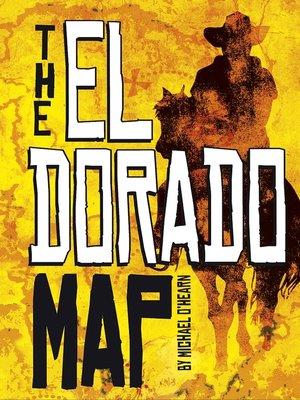 cover image of The El Dorado Map