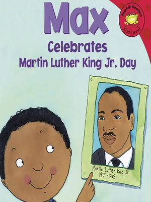 cover image of Max Celebrates Martin Luther King Jr. Day
