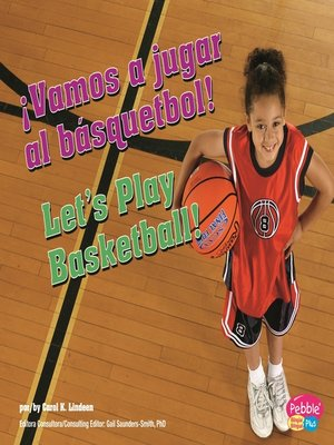 cover image of ¡Vamos a jugar al básquetbol!/Let's Play Basketball!