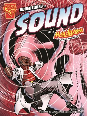 cover image of Adventures in Sound with Max Axiom, Super Scientist