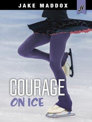 cover image of Courage on Ice