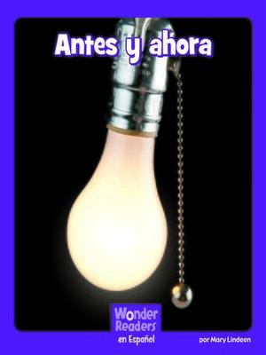 cover image of Antes y ahora