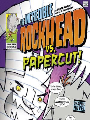 cover image of The Incredible Rockhead vs Papercut!