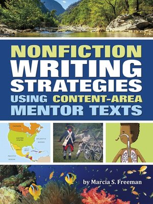 cover image of Nonfiction Writing Strategies Using Content-Area Mentor Texts