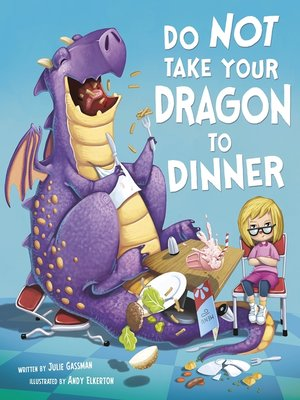 cover image of Do Not Take Your Dragon to Dinner