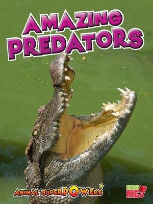 cover image of Amazing Predators