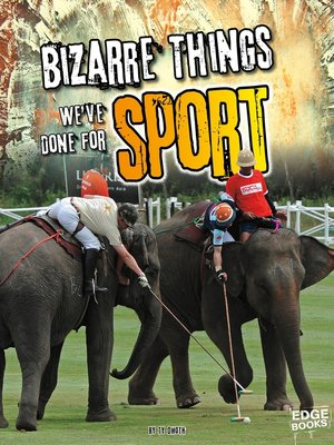 cover image of Bizarre Things We've Done for Sport