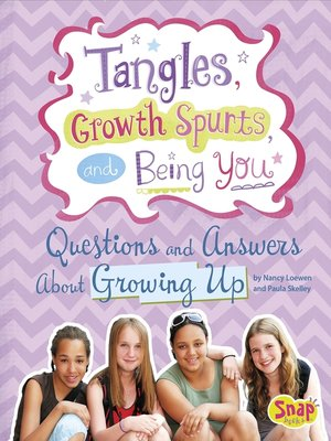 cover image of Tangles, Growth Spurts, and Being You