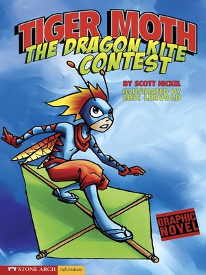 cover image of Tiger Moth and the Dragon Kite Contest