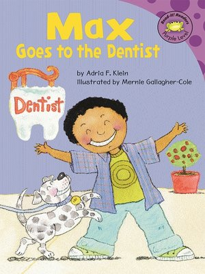 cover image of Max Goes to the Dentist
