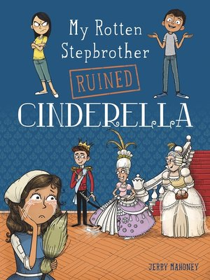 cover image of My Rotten Stepbrother Ruined Cinderella