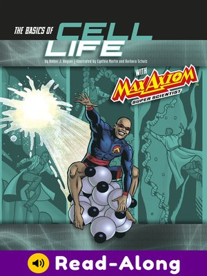 cover image of The Basics of Cell Life with Max Axiom, Super Scientist