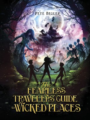 cover image of The Fearless Travelers' Guide to Wicked Places