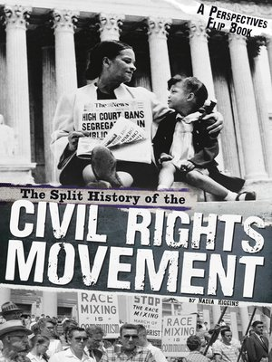 cover image of The Split History of the Civil Rights Movement