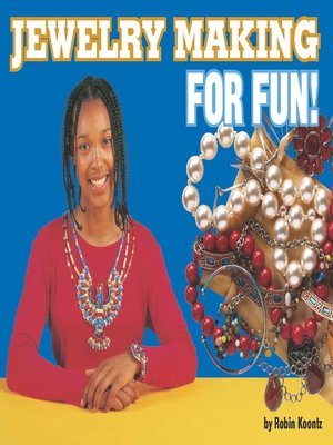 cover image of Jewelry Making for Fun!