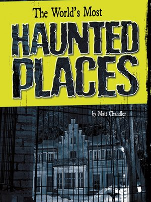 cover image of The World's Most Haunted Places
