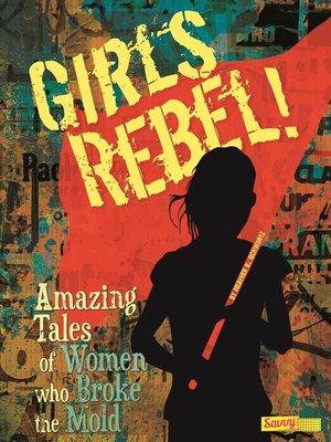 cover image of Girls Rebel!