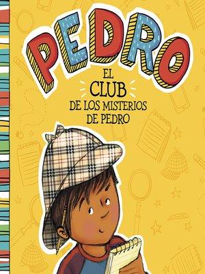 cover image of El club de los misterios de Pedro