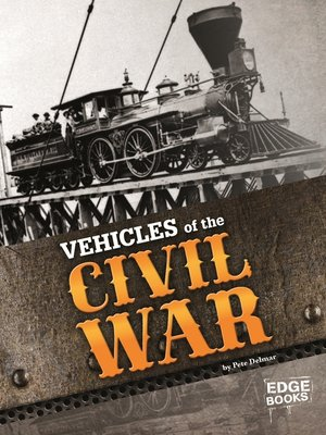 cover image of Vehicles of the Civil War