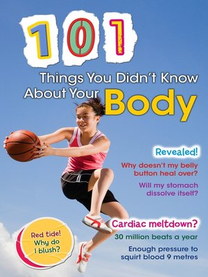 cover image of 101 Things You Didn't Know About Your Body