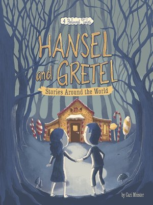 cover image of Hansel and Gretel Stories Around the World