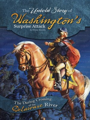 cover image of The Untold Story of Washington's Surprise Attack