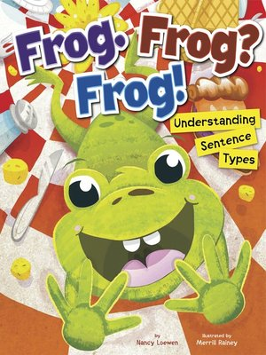 cover image of Frog. Frog? Frog!