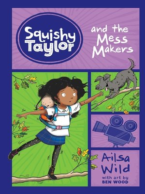 cover image of Squishy Taylor and the Mess Makers