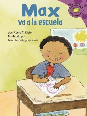cover image of Max va a la escuela