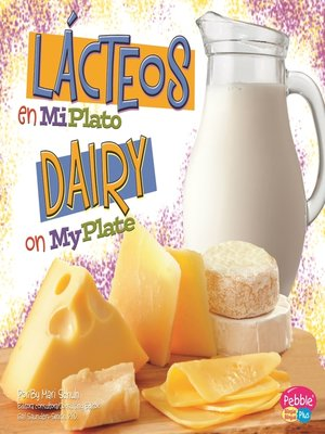 cover image of Lácteos en MiPlato/Dairy on MyPlate
