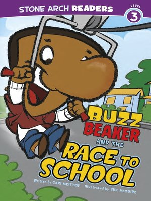 cover image of Buzz Beaker and the Race to School
