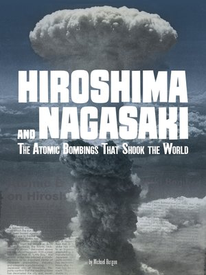 cover image of Hiroshima and Nagasaki