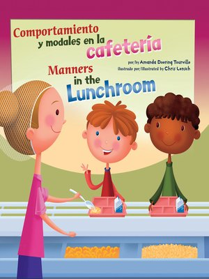 cover image of Comportamiento y modales en la cafetería/Manners in the Lunchroom