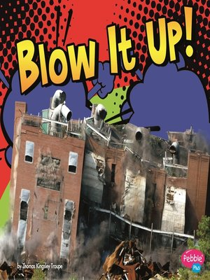 cover image of Blow It Up!