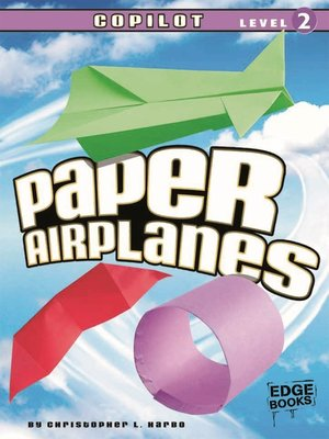 cover image of Paper Airplanes, Copilot Level 2