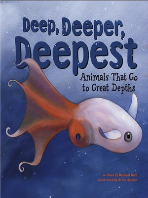 cover image of Deep, Deeper, Deepest