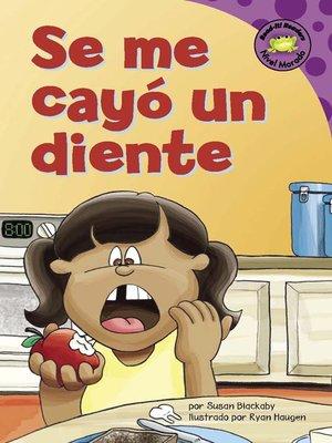cover image of Se me cayó un diente