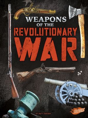 cover image of Weapons of the Revolutionary War