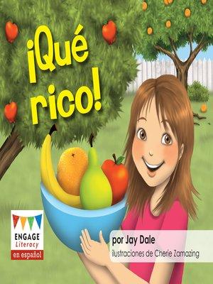 cover image of ¡Qué rico!