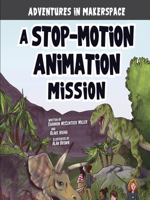cover image of A Stop-Motion Animation Mission